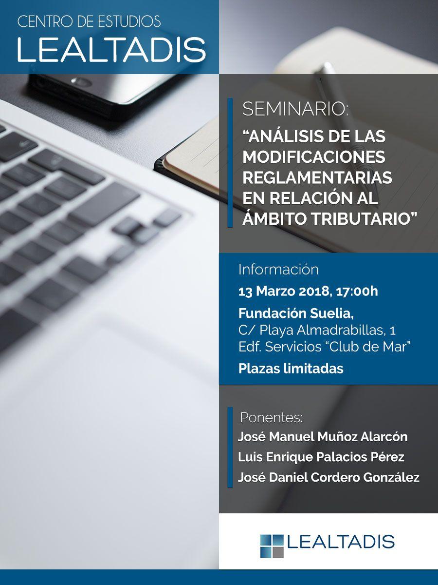 Seminario Análisis de las modificaciones reglamentarias en relación al ámbito tributario